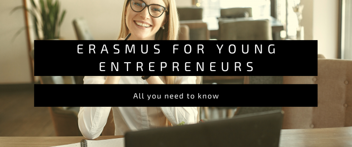 Erasmus for Young Entrepreneurs: how to apply for the program